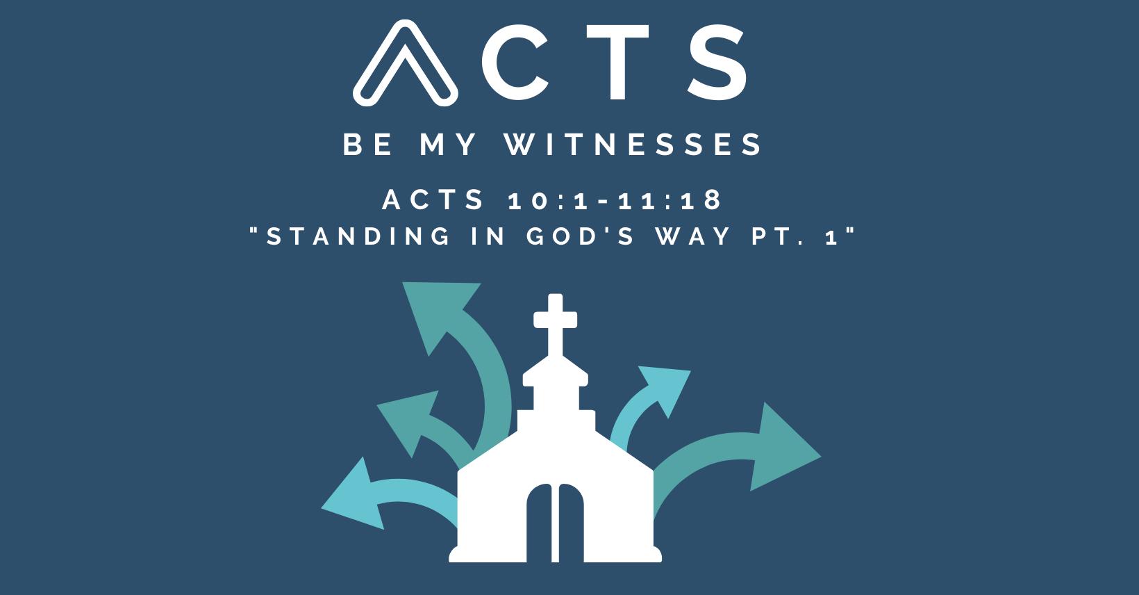 Standing in God's Way Pt. 1